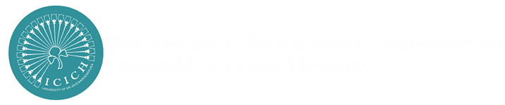 Proceedings of International Conference on Intangible Cultural Heritage