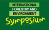 International Forestry and Environment Symposium